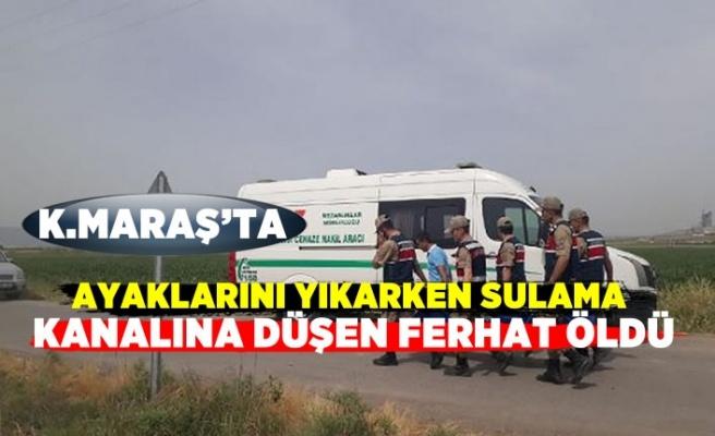 Pazarcık'da sulama kanalına düşen Ferhat öldü