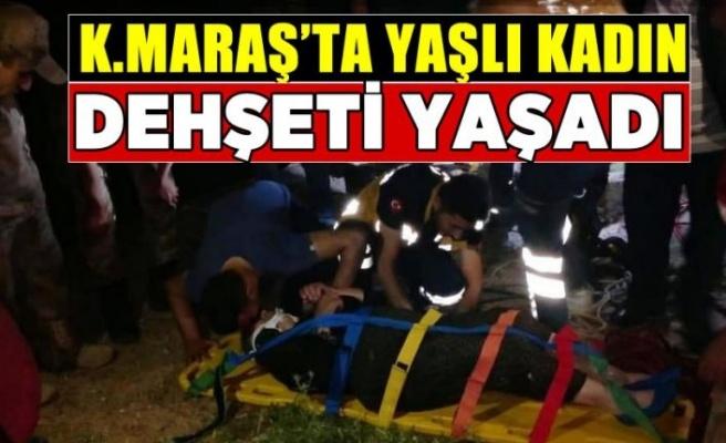 Kahramanmaraş'ta yaşlı kadın su kuyusuna düştü