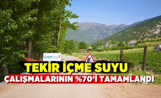 Kahramanmaraş'ta içme suyu hattı çalışmalarının %70'i tamamlandı