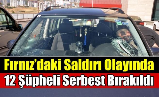 Kahramanmaraş'ta gurbetçi aileye saldırı olayında 12 şüpheli serbest