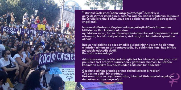 İstanbul'daki forumun ardından 8 kadın gözaltına alındı