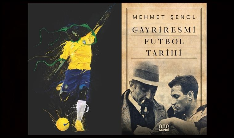 'Gayriresmi Futbol Tarihi'